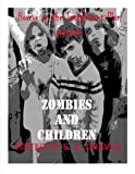 img - for Zombies and Children (Horror on the Installment Plan Book 1) book / textbook / text book
