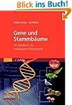 Gene und Stammbaume: Ein Handbuch zur...