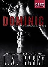Dominic: Irmãos Slater