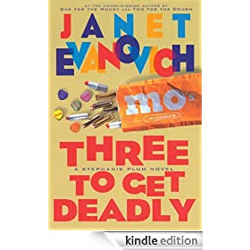 Three to Get Deadly (Stephanie Plum, No. 3): A Stephanie Plum Novel (Stephanie Plum Novels)
