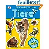 Tiere. Mein Sticker-Lexikon