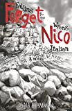 Forget Nico (The Italian Saga) (Volume 3) by Gaia B Amman (2016-05-01)