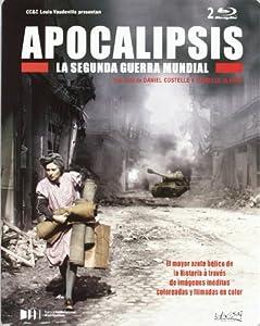 Apocalipsis. La Segunda Guerra Mundial [Blu-ray]
