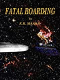 Fatal Boarding (English Edition)