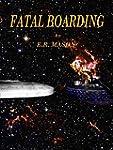 Fatal Boarding (English Edition)