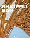 echange, troc Philip Jodidio - Shigeru Ban: Complete Works 1985-2010