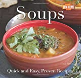 Gina Steer Soups: Quick and Easy Recipes (Quick and Easy, Proven Recipes)