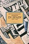 Revolutionary Marxism in Spain 1930-1937