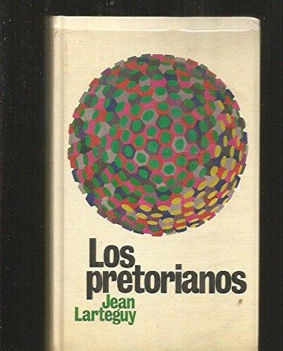 Los Pretorianos