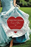 Princess Ever After (Royal Wedding Series)