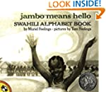 Jambo Means Hello (Swahili Alphabet B...