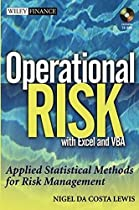 Operational Risk with Excel and VBA: Applied Statistical Methods for Risk Management, + Website