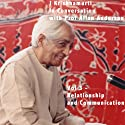 J Krishnamurti in Conversation With Prof Allan Anderson, Volume 3 (       UNABRIDGED) by Jiddu Krishnamurti Narrated by Jiddu Krishnamurti
