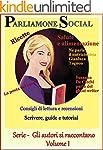 PARLIAMONE SOCIAL: Gli autori si racc...
