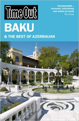 Time Out Baku: and the Best of Azerbaijan (Time Out Guides)