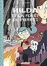 Hilda, tome 5 : Et la Foret de Pierres par Pearson
