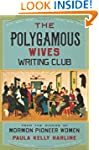 The Polygamous Wives Writing Club: Fr...