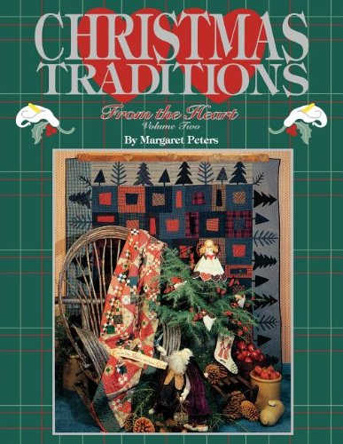 Christmas Traditions from the Heart, Volume Two (Christmas Traditions from the Heart)