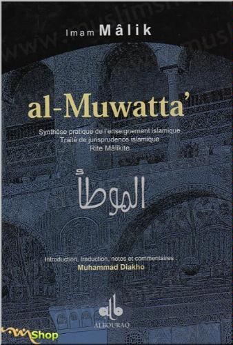 Al-Muwatta : synth�se pratique de l'enseignement islamique