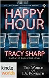 Jack Daniels and Associates: Happy Hour (Kindle Worlds) (A Lt. Jack Daniels/Leah Ryan Mystery)