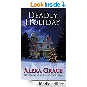 Deadly Holiday: (A Deadly Series Christmas Novella)