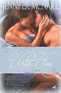 Until You by Jennifer McNare ebook deal