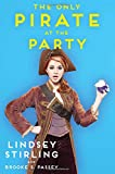 img - for The Only Pirate at the Party book / textbook / text book