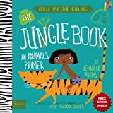 Jungle Book A BabyLit� Animals Primer: --- Free Audio Book Inside