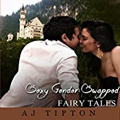 Sexy Gender Swapped Fairy Tales Volume I: A Three Book Collection | AJ Tipton
