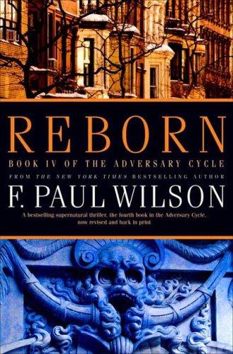 Reborn, F. Paul Wilson