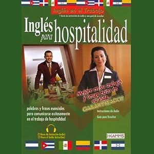 Ingles Para Hospitalidad (Texto Completo) [English for Hospitality] Audiobook