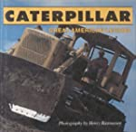 Caterpillar: Great American Legend