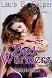 Bed Warmers:  Volume 1