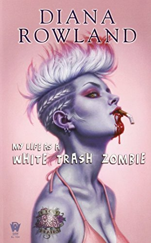Image of My Life as a White Trash Zombie