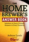 The Homebrewer's Answer Book: Solutio...