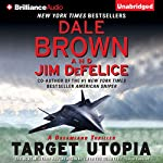 Target Utopia: Dale Brown's Dreamland, Book 16 | Dale Brown,Jim DeFelice