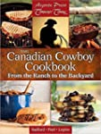 The Canadian Cowboy Cookbook: From th...