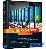 Linux-Server: Das umfassende Handbuch (Galileo Computing)