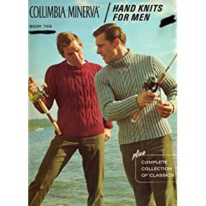 Columbia-Minerva Hand Knits for Men: Book 763