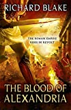 The Blood of Alexandria (Death of Rome Saga Book Three)