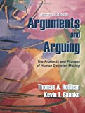 img - for Arguments and Arguing: The Products and Process of Human Decision Making, Second Edition by Thomas A. Hollihan, Kevin T. Baaske (2004) Paperback book / textbook / text book