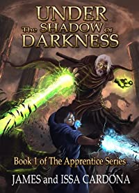 Under The Shadow Of Darkness: Book 1 Of The Apprentice Series by James Cardona ebook deal