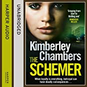 The Schemer | [Kimberley Chambers]