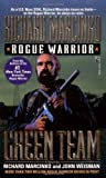img - for Green Team: Rogue Warrior by Richard Marcinko (1996-02-01) book / textbook / text book