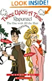 Rapunzel, the One With all the Hair (Twice Upon a Time #1)