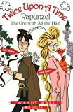 Rapunzel, the One With all the Hair (Twice Upon a Time #1) (0439796563) by Mass, Wendy