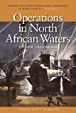 img - for by Morison, Samuel Eliot Operations in North African Waters, October 1942-June 1943: History of United States Naval Operations in World War II, Volume 2 (History of the United States Naval Operations in World War II) (2010) Paperback book / textbook / text book
