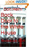 Back Door to the White House