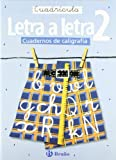 Caligrafía Letra a letra Cuadrícula 2 (Castellano - Material Complementario - Caligrafía Letra A Letra)
