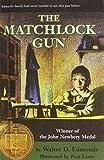 The Matchlock Gun (1435207858) by Edmonds, Walter D.